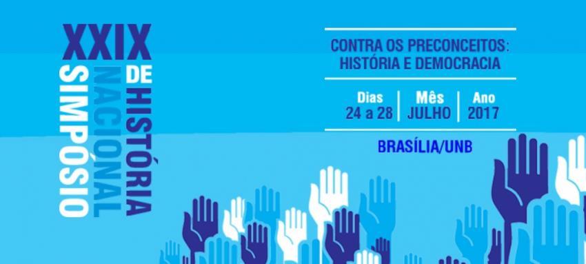 Simpósio Nacional de História 2017 (Brasília-DF)