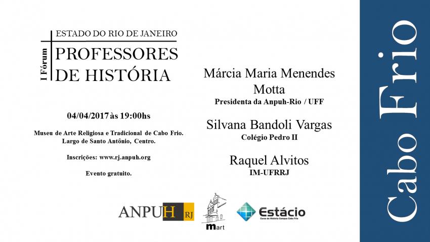 I Fórum de professores de História do Rio de Janeiro.